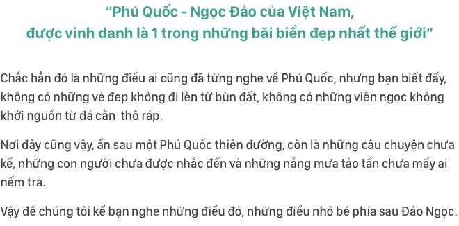Phú Quốc: Những thứ tuyệt đẹp chẳng có trong cẩm nang du lịch - Ảnh 2.